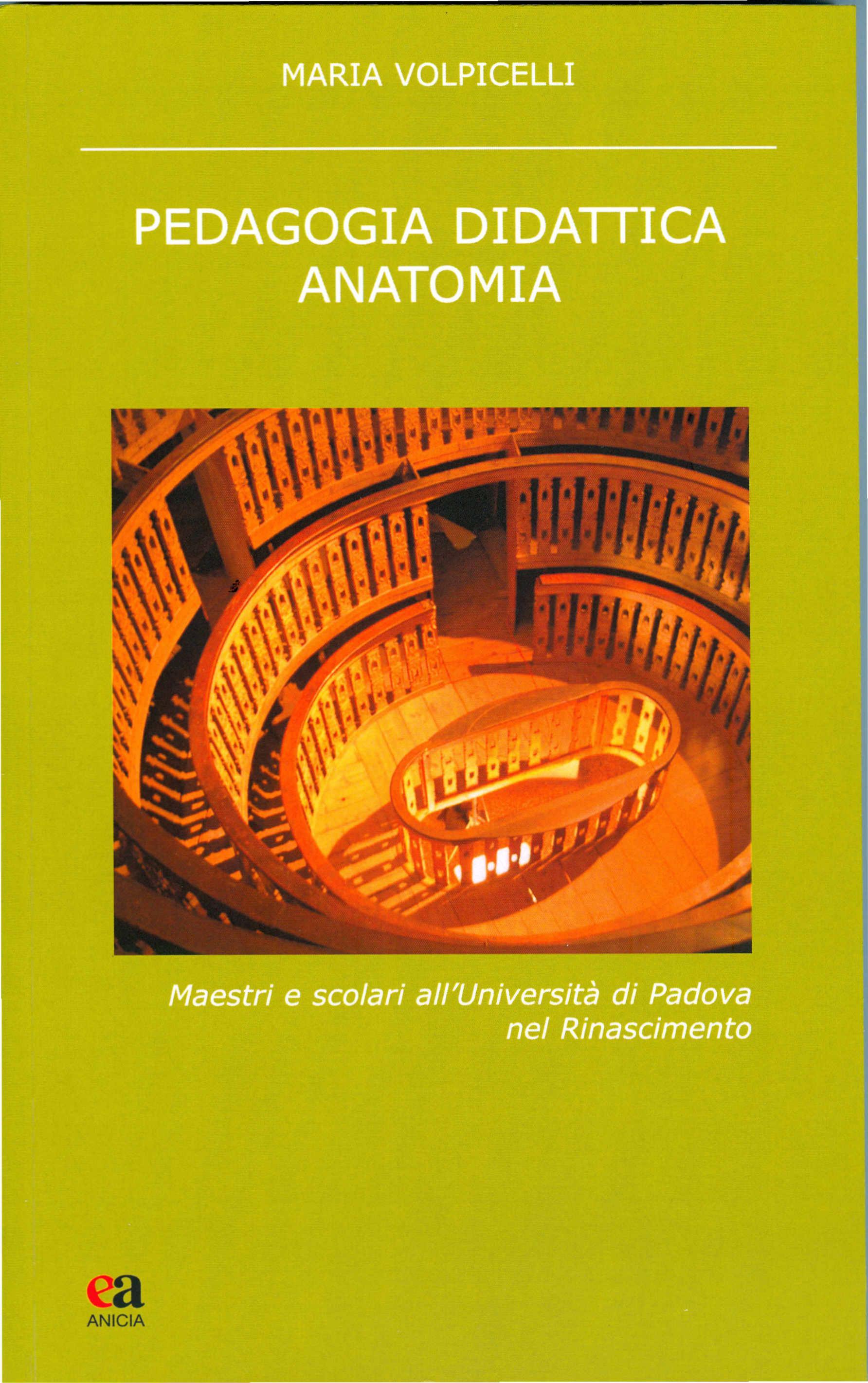 Copertina libro Volpicelli Pedagogia didattica anatomia. Maestri e scolari all